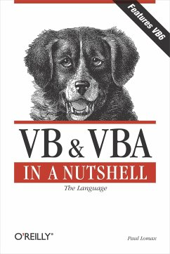 VB & VBA in a Nutshell: The Language: The Language - Lomax, Paul