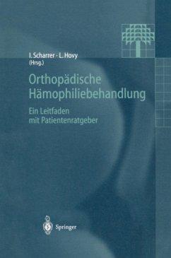 Orthopädische Hämophiliebehandlung