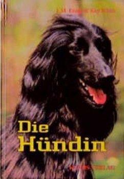 Die Hündin - Evans, J. M.; White, Kay