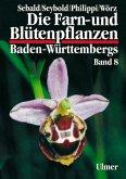 Die Farn- und Blütenpflanzen Baden-Württembergs Band 8