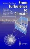 From Turbulence to Climate