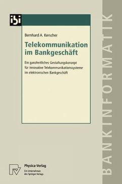 Telekommunikation im Bankgeschäft - Kerscher, Bernhard A.