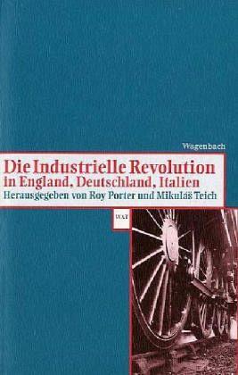 Die Industrielle Revolution In Deutschland