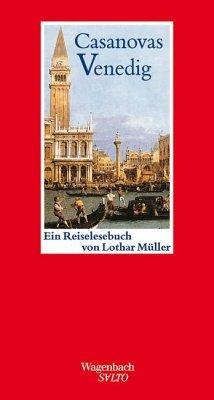 Casanovas Venedig - Müller, Lothar