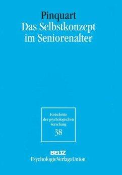 Das Selbstkonzept im Seniorenalter - Pinquart, Martin