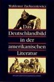 Das Deutschlandbild in der amerikanischen Literatur