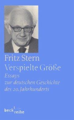 Verspielte Größe - Stern, Fritz