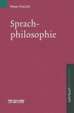 Sprachphilosophie - Prechtl, Peter