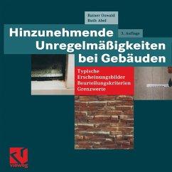 Hinzunehmende Unregelmäßigkeiten bei Gebäuden - Oswald, Rainer; Abel, Ruth