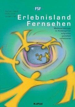 Erlebnisland Fernsehen - Neuß, Norbert; Pohl, Mirko; Zipf, Jürgen