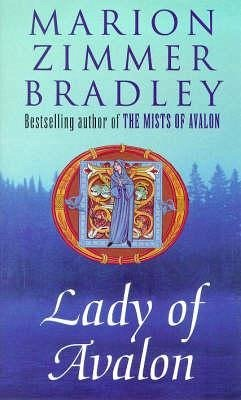 Lady of Avalon - Bradley, Marion Zimmer