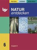 Natur entdecken B 6