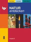 Natur entdecken B 8. Schülerbuch. Bayern