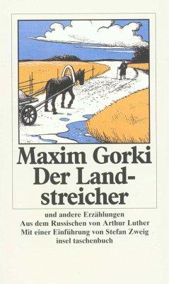 Der Landstreicher und andere Erzählungen - Gorki, Maxim