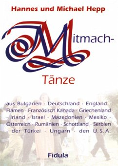 Mitmachtänze-Tanzbeschreibungen - Hepp, Hannes; Hepp, Michael