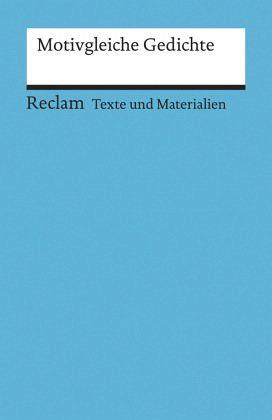 Motivgleiche Gedichte - Siekmann, A. (Hrsg.)