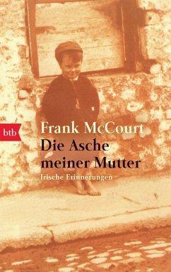 Die Asche meiner Mutter - McCourt, Frank