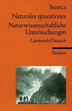 Naturwissenschaftliche Untersuchungen / Naturales quaestiones - Seneca, der Jüngere