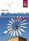 Kauderwelsch Sprachführer Mallorquinisch - Wort für Wort