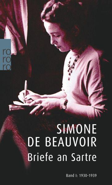 Briefe An Sartre 1 1930 1939 Von Simone De Beauvoir Als Taschenbuch Portofrei Bei Bucher De