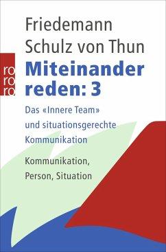 Miteinander reden Bd.3 - Schulz von Thun, Friedemann