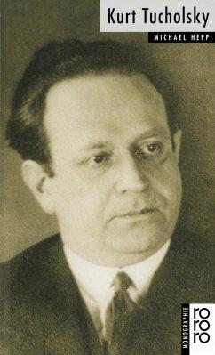 Kurt Tucholsky - Hepp, Michael