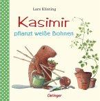 Kasimir pflanzt weiße Bohnen / Kasimir Bd.6