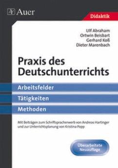 Praxis des Deutschunterrichts - Abraham, Ulf; Beisbart, Ortwin; Koß, Gerhard; Marenbach, Dieter