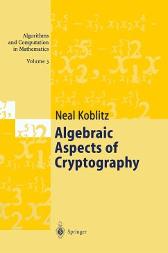 Algebraic Aspects of Cryptography - Koblitz, Neal