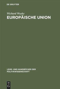 Europäische Union - Woyke, Wichard