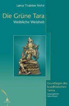 Die grüne Tara - Yeshe, Thubten