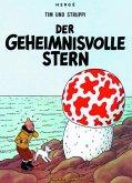 Der geheimnisvolle Stern / Tim und Struppi Bd.9