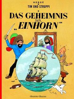 Das Geheimnis der `Einhorn` / Tim und Struppi Bd.10 - Herge
