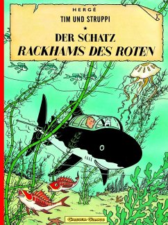 Der Schatz Rackhams des Roten / Tim und Struppi Bd.11 - Herge