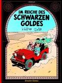 Im Reiche des schwarzen Goldes / Tim und Struppi Bd.14