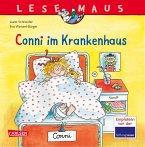 Conni im Krankenhaus / Lesemaus Bd.60