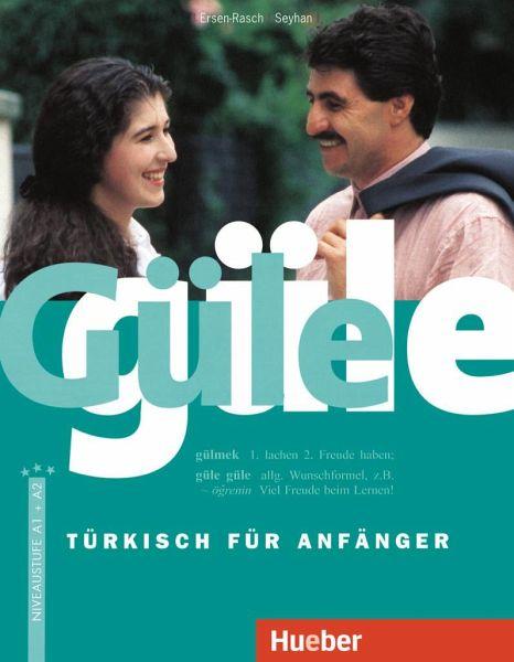 Güle güle - Ersen-Rasch, Margarete I.; Seyhan, Hayrettin