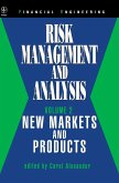 Risk Management and Analysis, New Markets and Products