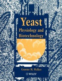 Yeast Physiology Biotechnology - Walker, Graeme M.