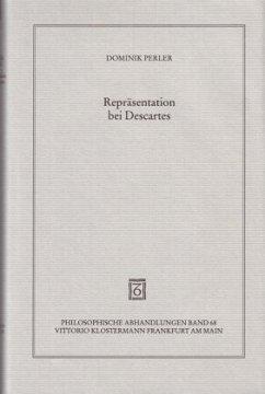 Repräsentation bei Descartes - Perler, Dominik