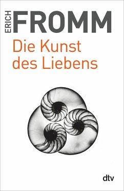 Die Kunst des Liebens. Großdruck - Fromm, Erich