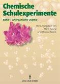 Chemische Schulexperimente 1. Anorganische Chemie