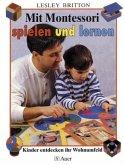 Mit Montessori spielen und lernen