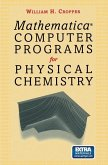 Mathematica® Computer Programs for Physical Chemistry