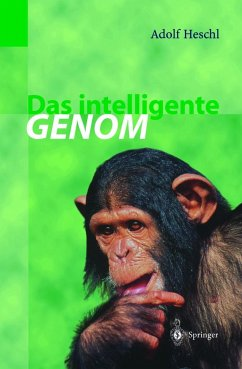 Das intelligente Genom - Heschl, Adolf
