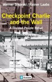 Checkpoint Charlie and the Wall