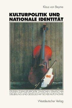 Kulturpolitik und nationale Identität - Beyme, Klaus von