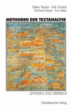Methoden der Textanalyse - Meyer, Michael; Titscher, Stefan; Vetter, Eva; Wodak, Ruth