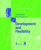 Development and Flexibility