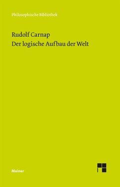 Der logische Aufbau der Welt - Carnap, Rudolf